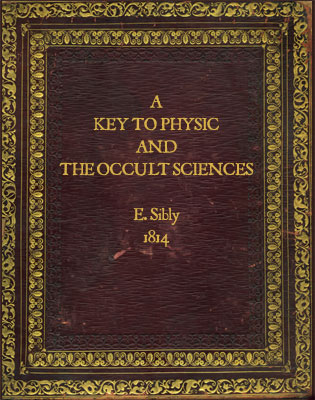 Sibly's Key to Physic and the Occult